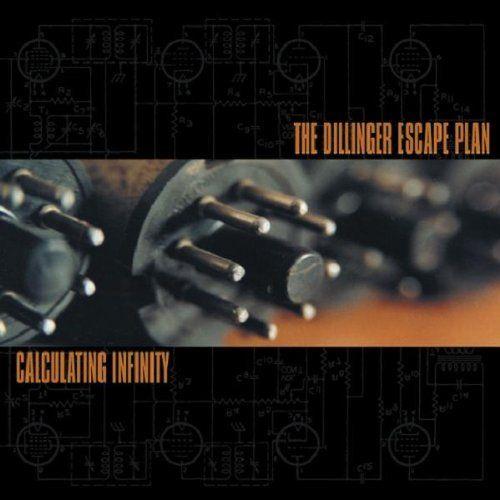 The Dillinger Escape Plan Calculating Infinity Escape Plan