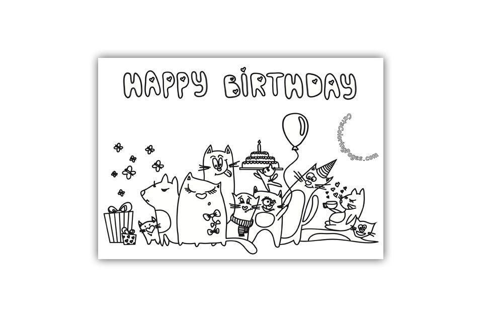 Cat Happy Birthday Card Coloring Page Happy Birthday Cards Birthday Cards Cat Coloring Page