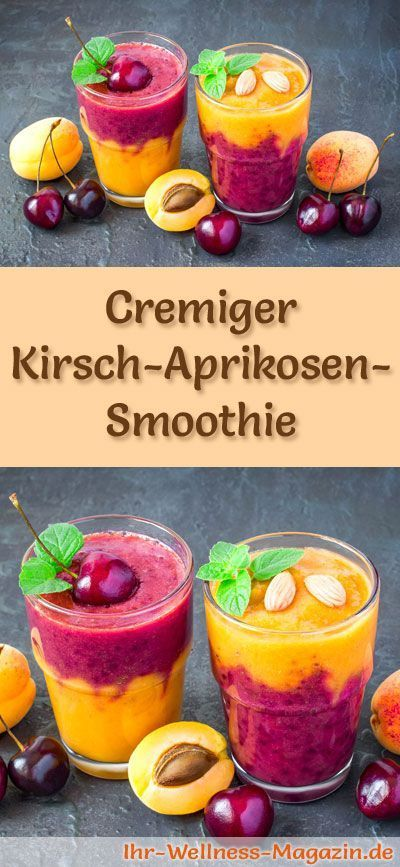 Cherry apricot smoothie - healthy recipe for losing weight   - Kirschen -