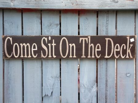 Beautiful Deck Signs Come Sit Welcome To For House By Kpdreams On Etsy, $20.00