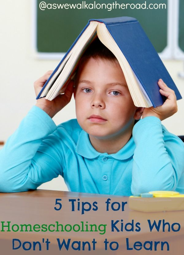 Have you ever had kids who just don't want to learn? Here are five great tips for homeschooling kids who don't want to learn