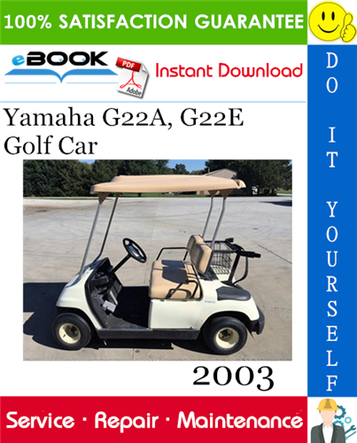 2003 Yamaha G22a G22e Golf Car Service Repair Manual Golf Car Repair Manuals Yamaha