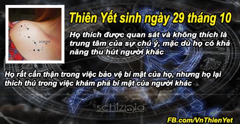 Thiên Yết sinh ngày 29 tháng 10 hào hiệp và mơ mộng, tinh thần mạnh mẽ và  tính cách thú vị.