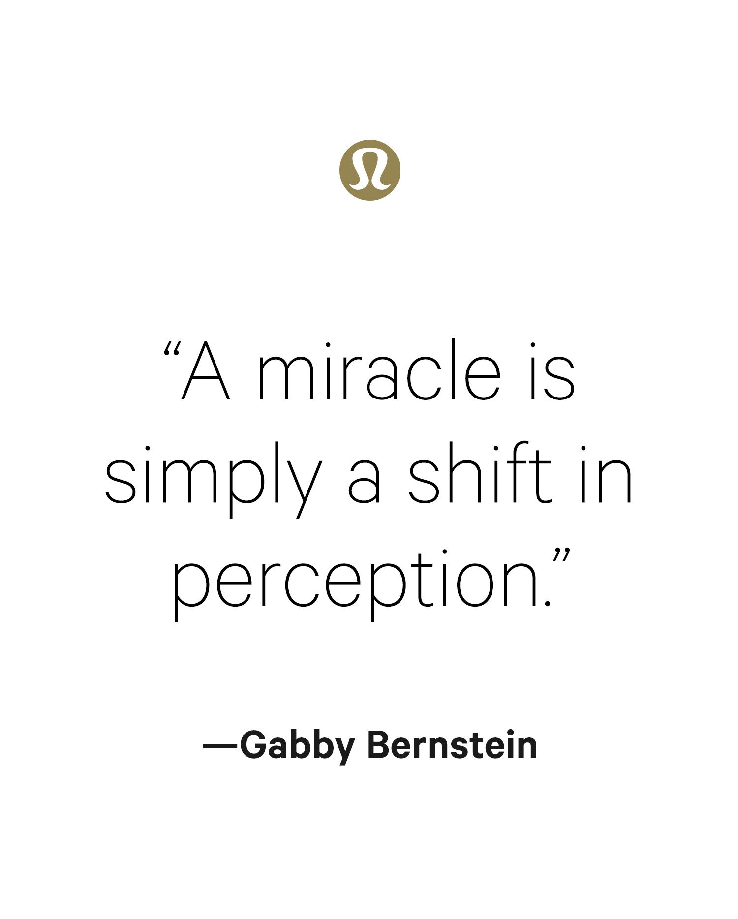 Shift your perspective, shift your life.
