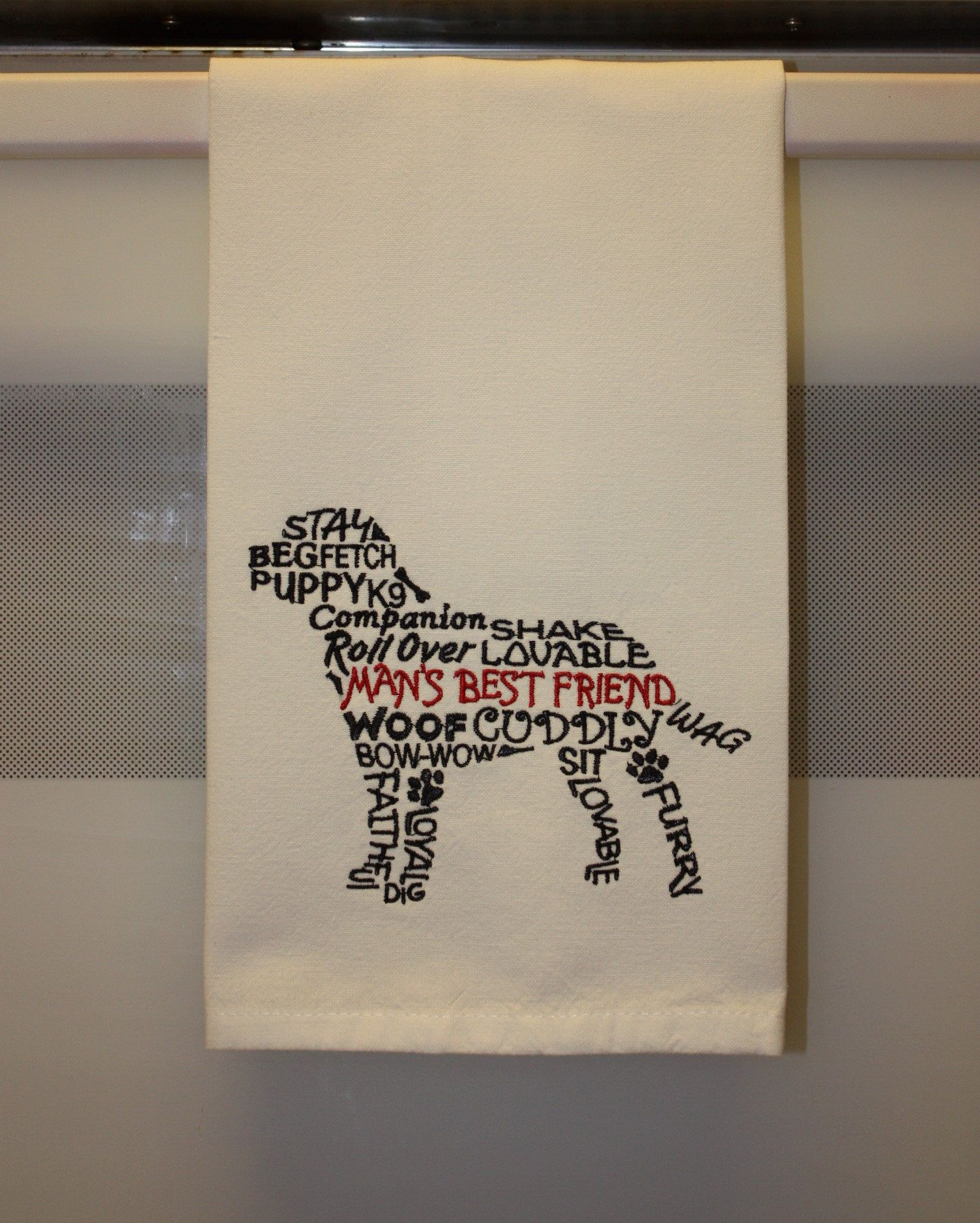 Embroidered Man S Best Friend Dog Words Dog Embroidered Kitchen Tea Towel By Lindasembroideryshop On Etsy Dog Words Kitchen Tea Towels Embroidered