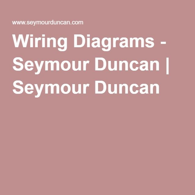 Wiring diagrams seymour duncan seymour duncan music inst the worlds largest selection of free guitar wiring diagrams humbucker strat tele bass and more cheapraybanclubmaster