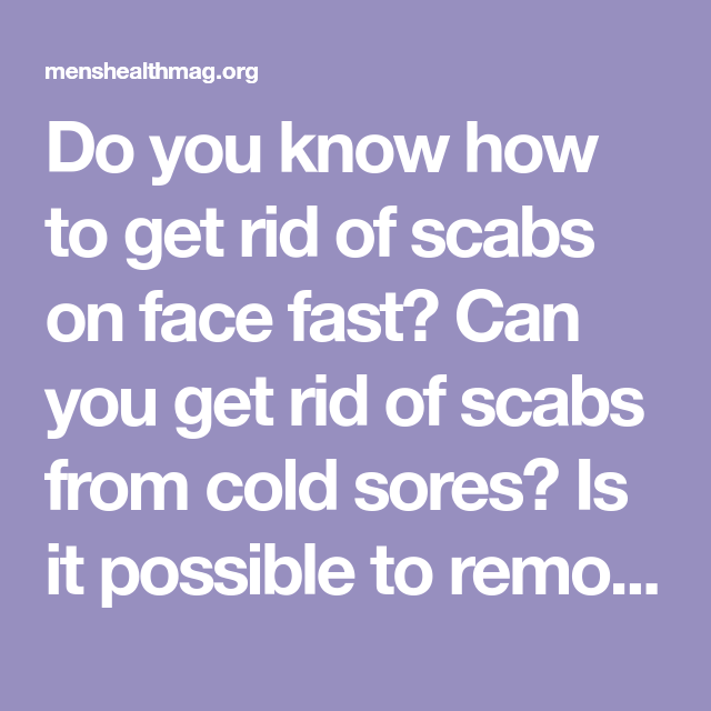 b6dc26345d217564c6a2fdf70d2270f1 - How To Get Rid Of Scabs On Legs Fast