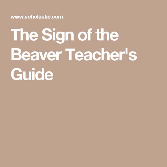 The Sign of the Beaver Teacher's Guide