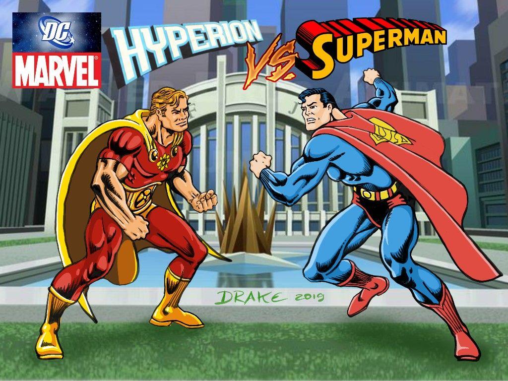 Hyperion Vs Superman Hyperion Superman Marvel Vs