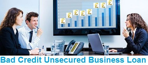 Bad Credit Unsecured Business Loan- Helping you Set up New Business