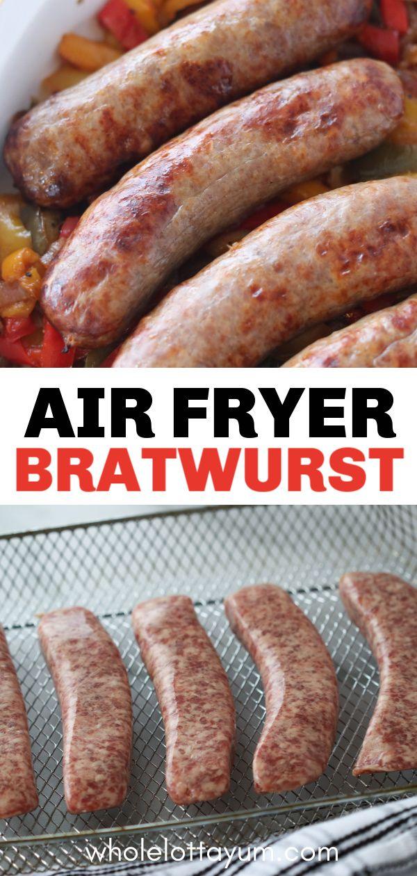 PERFECT Air Fryer Brats YUM! Whole Lotta Yum Recipe in