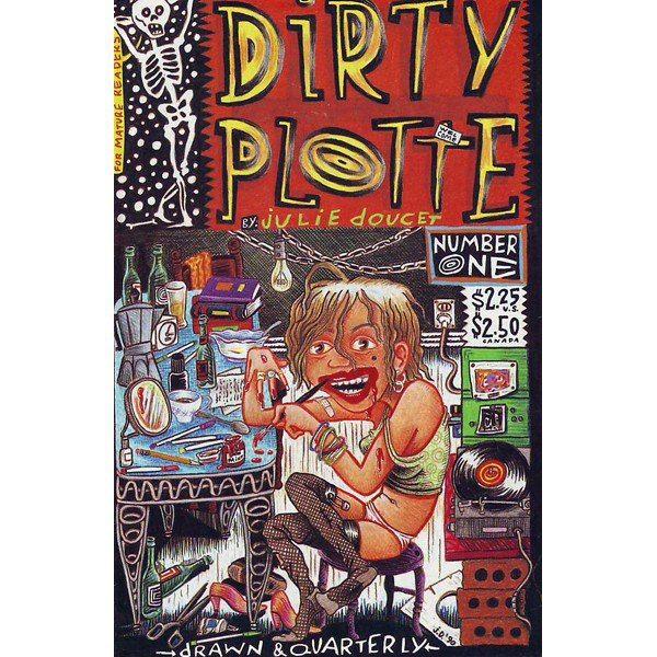 Dirty Plotte - Julie Doucet.