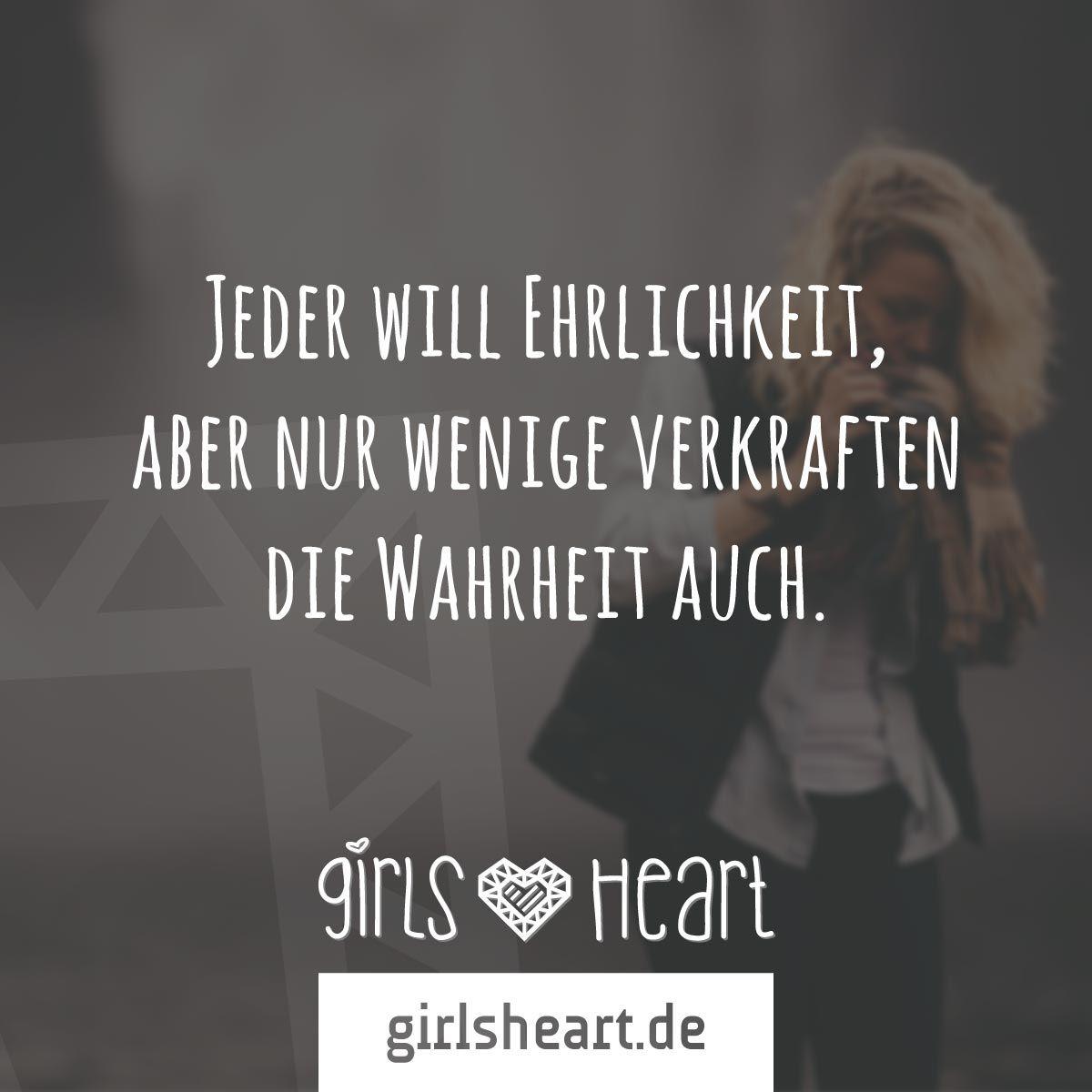 sprüche ehrlichkeit Mehr Sprüche auf: .girlsheart.de #ehrlichkeit #wahrheit  sprüche ehrlichkeit