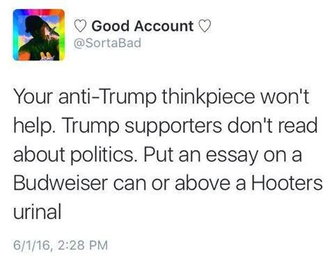 your anti trump thinkpiece won t help trump supporters don t feminism