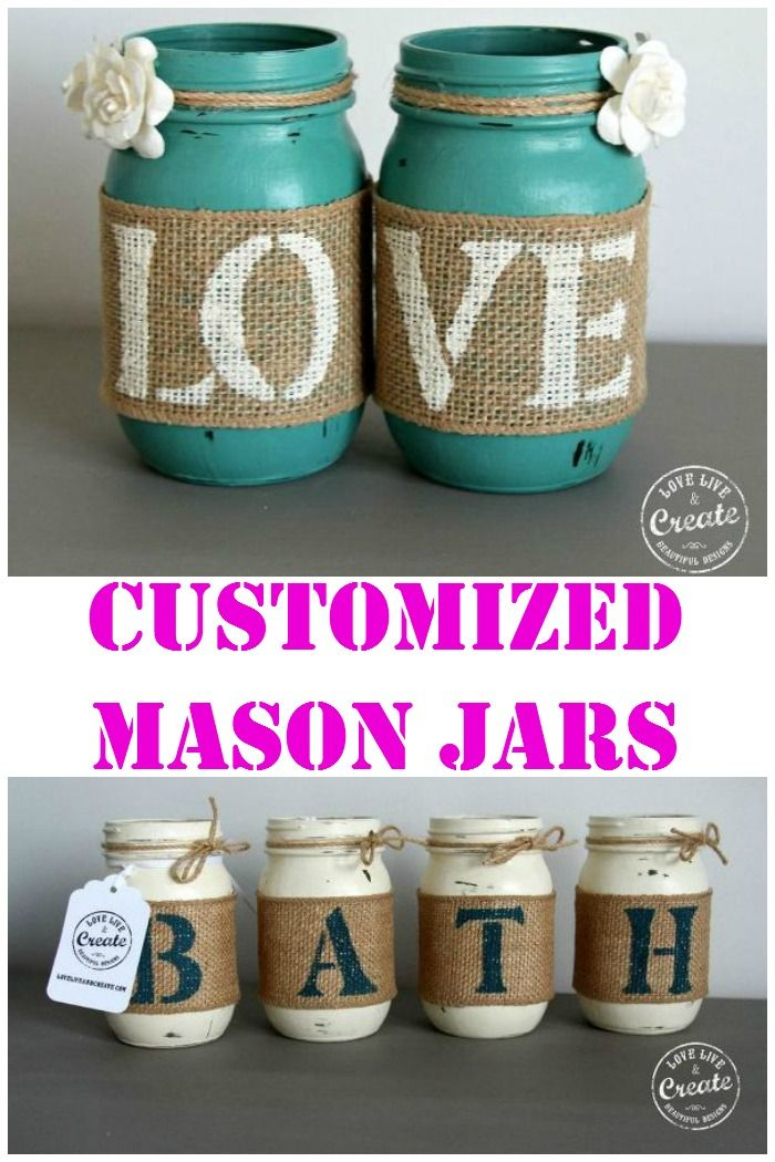 Customized Mason Jars- DIY Home Decor!  Jar diy, Custom mason