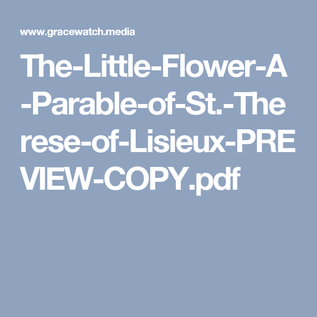 The-Little-Flower-A-Parable-of-St.-Therese-of-Lisieux-PREVIEW-COPY.pdf