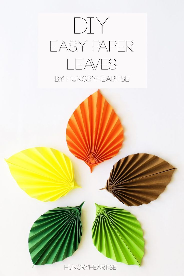 Diy Easy Paper Leaves Tutorial Hungry Heart Paper Pinterest