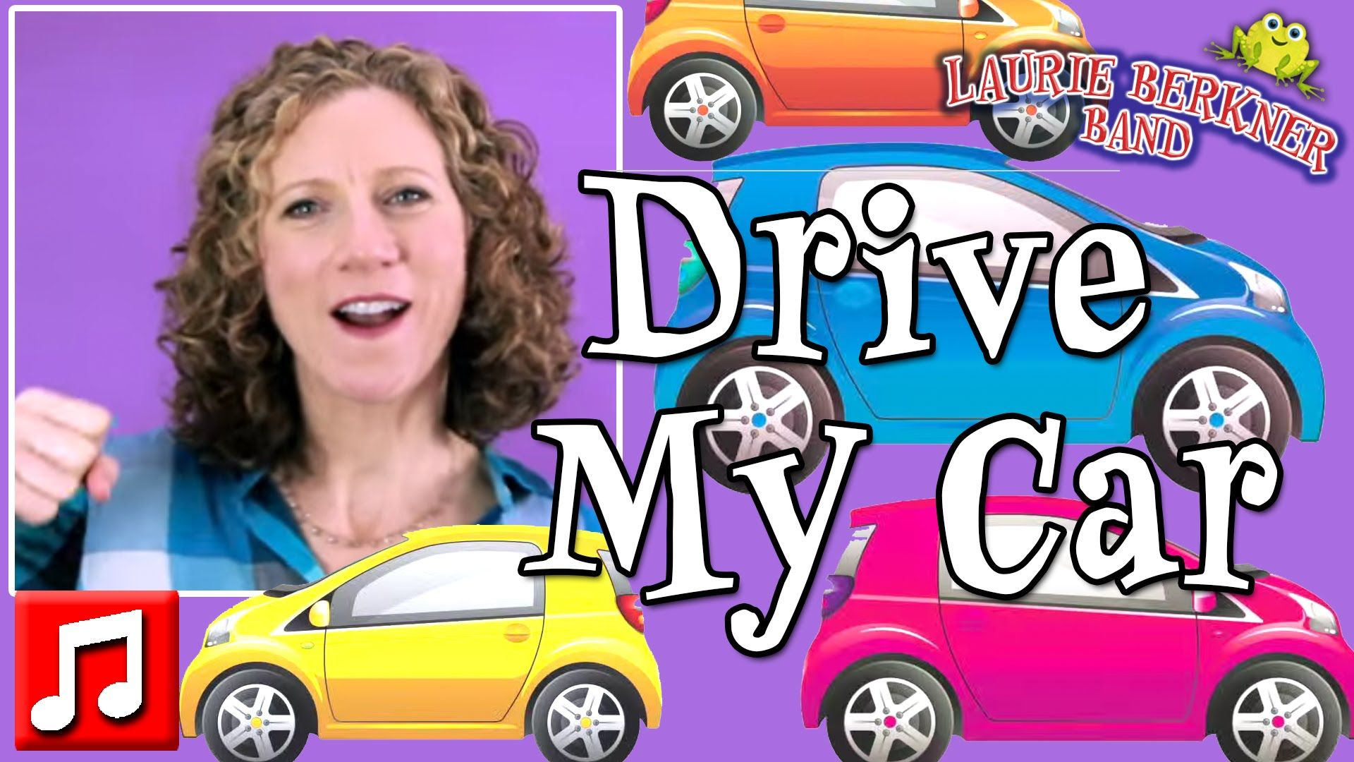 "Best Kids Songs ""Drive My Car "" by Laurie Berkner (The"