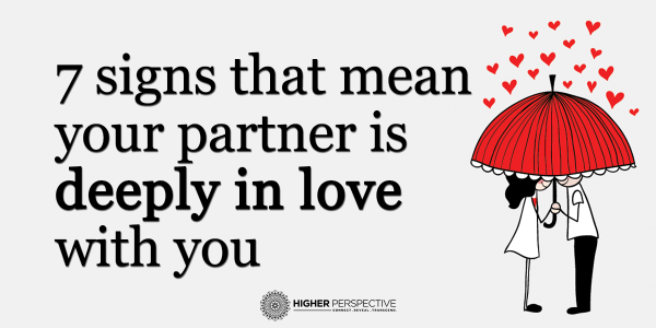 7 signs your partner is deeply in love with you   Love