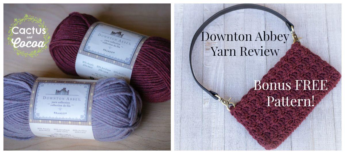 Downton Abbey yarn review and bonus FREE crochet pattern ...