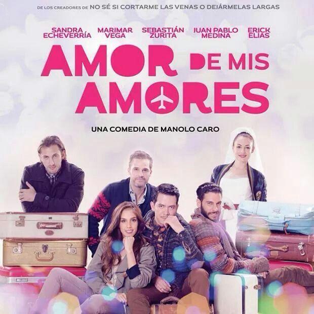 Amor De Mis Amores Manolo Caro Mexico 2014 Filmes