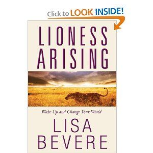 There is a lioness roaring on the inside of you! Rise up and take your place!