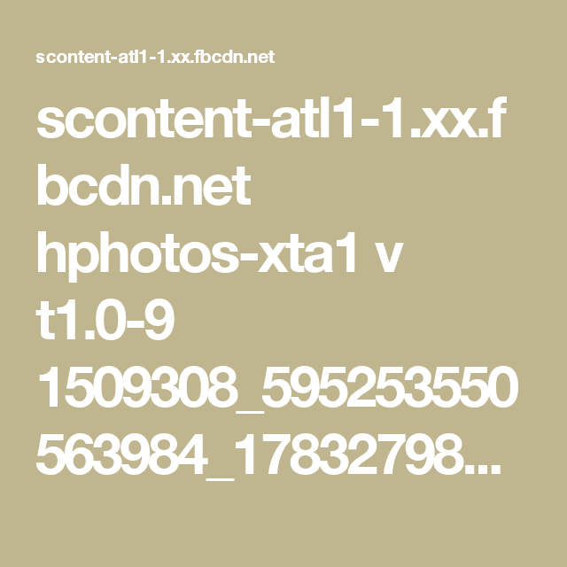 scontent-atl1-1.xx.fbcdn.net hphotos-xta1 v t1.0-9 1509308_595253550563984_1783279882_n.jpg?oh=ba7deefe7d918feb2dd96581b8d5b420&oe=5635DD7C