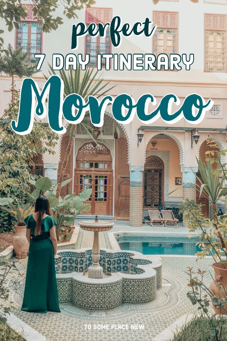 Northern Morocco Itinerary 7 days for first time visitors - tosomeplacenew