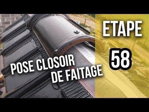 Pose Du Closoir Et Des Tuiles De Faitage Etape 58