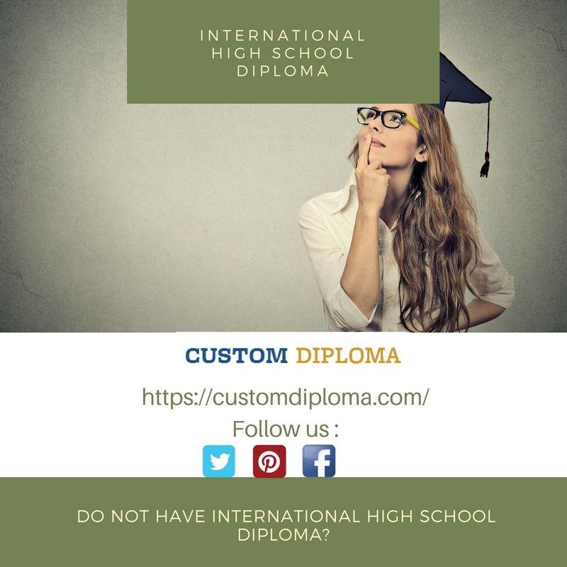 Do not have International high school diploma