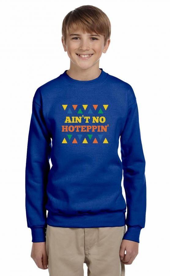 ain't no hoteppin funny Youth Sweatshirt