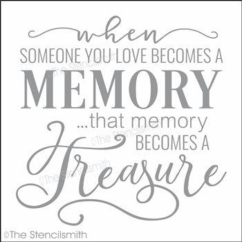 When someone you love becomes a memory stencil that treasure ...