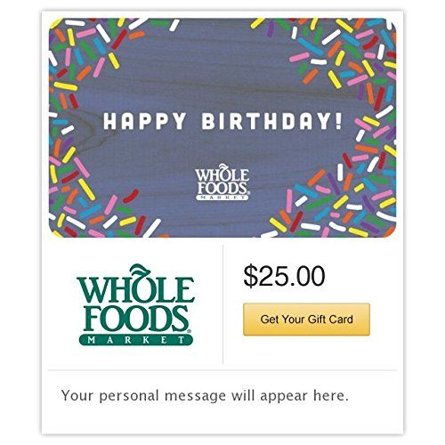Whole Foods Market Happy Birthday Gift Cards Email Delivery See This Great ProductNoteIt Is Affiliate Link To Amazon Shoutouts
