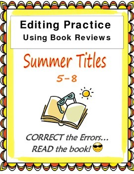 Editing Passages End of School Using Reviews of Summer