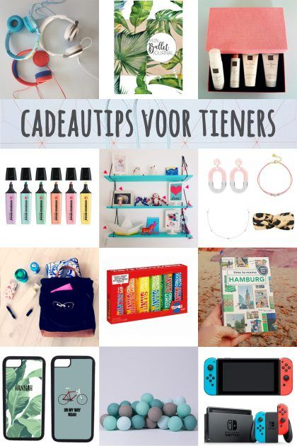 Cadeau ideeën voor tieners van 12, 13, 14, 15, 16, 17 of 18 jaar