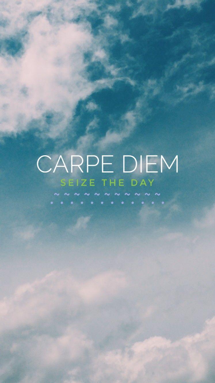 Carpe Diem Wallpaper Carpe Diem Aesthetic Iphone Wallpaper Gorgeous Quotes