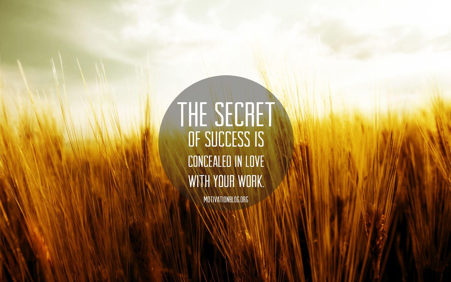 The secret of success... motivation wallpaper