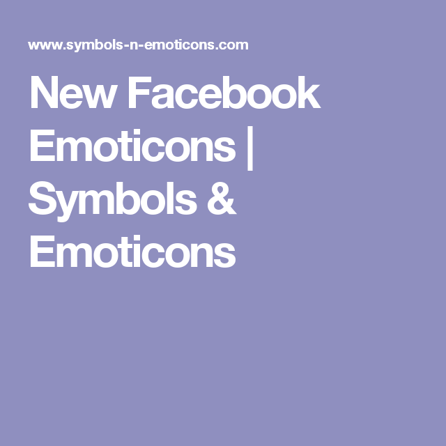 New Facebook Emoticons Symbols Emoticons Facebook Emos