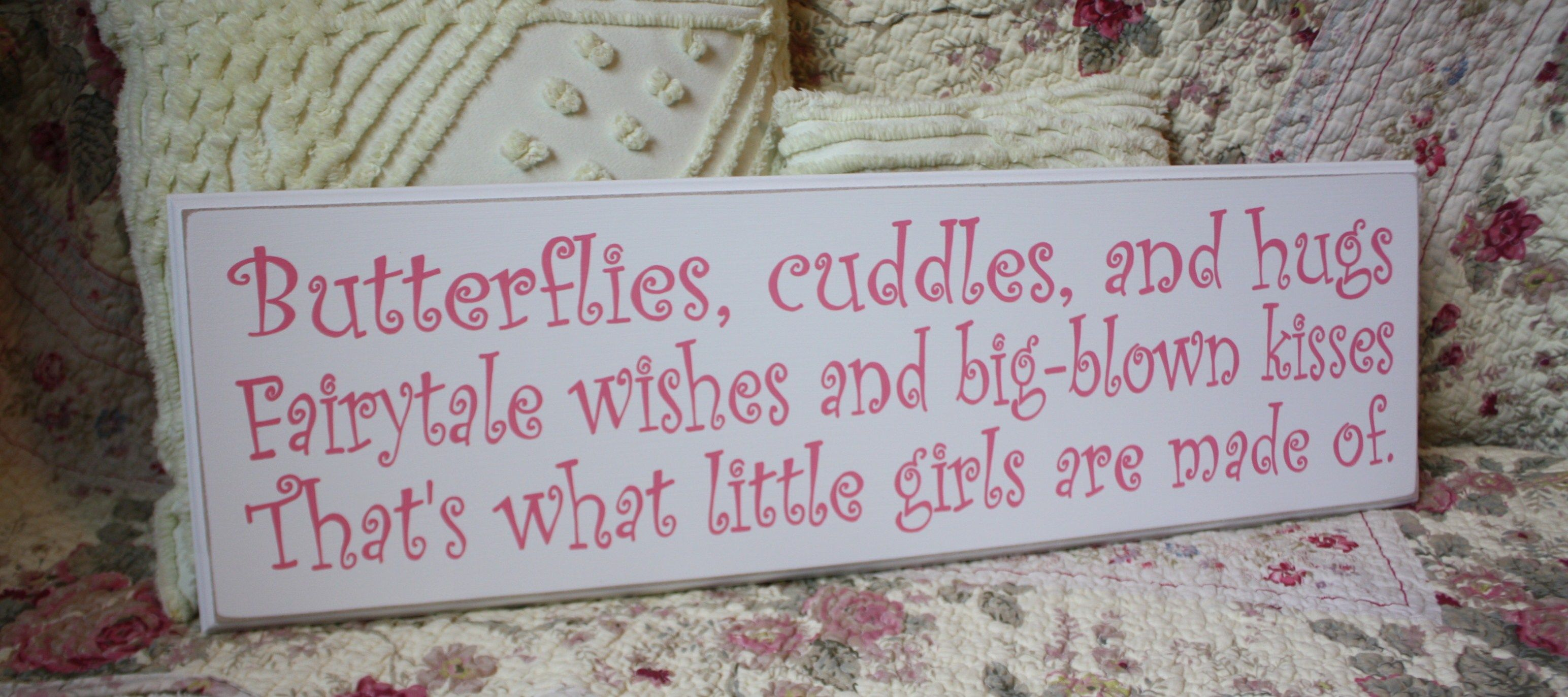 ...that's what little girls are made of Birthday quotes