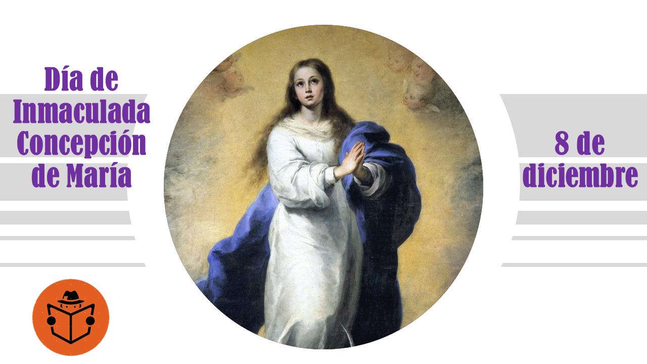Dia de la Inmaculada Concepción de María