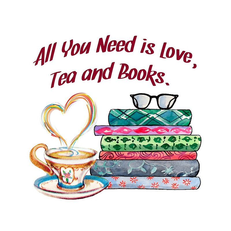 All You Need is Love, Tea and Books Watercolor Design