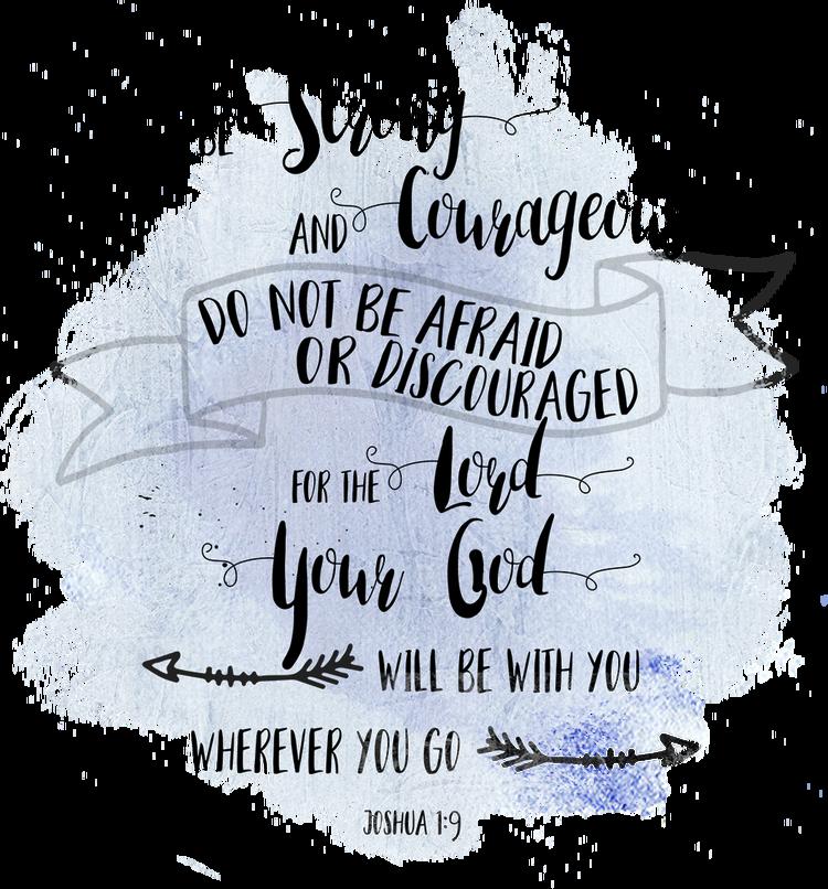joshua 1 9 printable bible art watercolor scripture art be strong