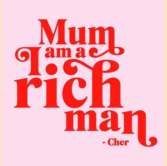 Girl Power Art-Cher Quote-Taylor Swift-Feminist Quote Print-Empowered Women Wall Decor-Feminist Art Print-Sassy Wall Art-Girl Boss-Rich Man