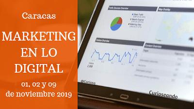 Curso De Marketing En Lo Digital 9a Edición En Caracas Marketing Marketing De Contenidos Marketing Digital