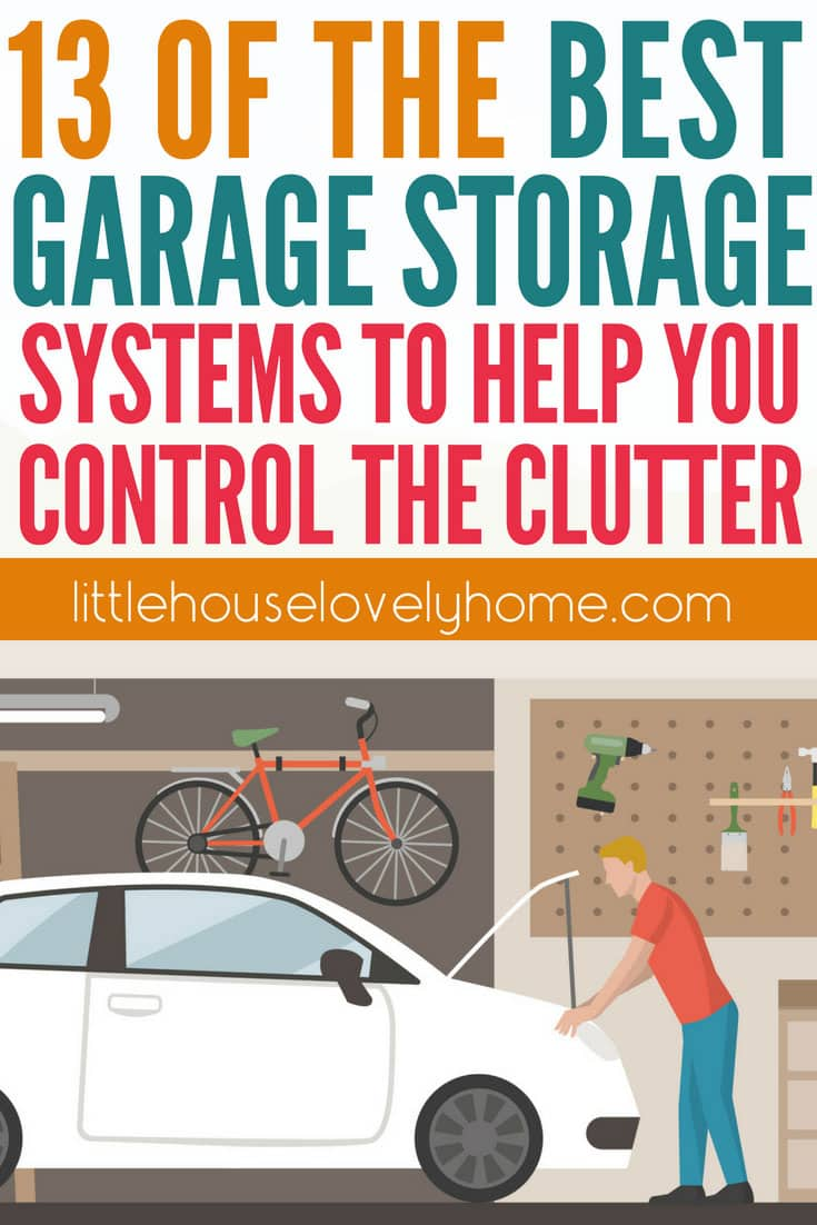 the ultimate guide to the best garage organization system on best garage organization and storage hacks ideas start for organizing your garage id=78897