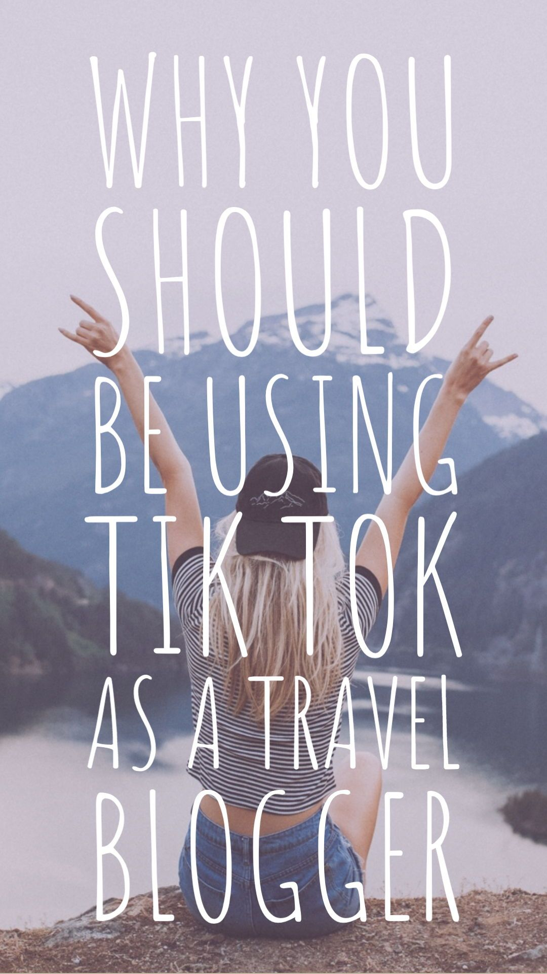 Why You Should Be Using Tik Tok As A Travel Blogger Travel Blogger Minimalist Travel Tok