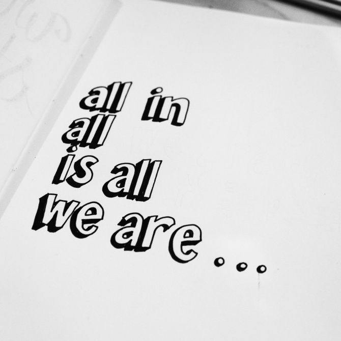 """All in all is all we are.""--NIRVANA-All Apologies. <3 Debating whether I want this as a tattoo. cx"