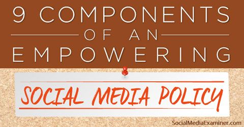 How to Write a Social Media Policy to Empower Employees  Social - social media policy