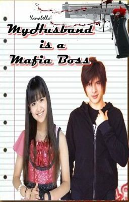 My Husband is a Mafia Boss - Prologue - YanaBells | Wattpad