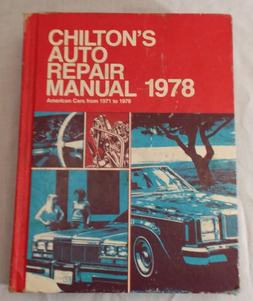Chilton's Auto Repair Manual 1978 American Cars from 1971-1978  #vintagephilly